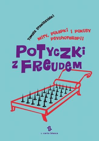 Okładka książki/ebooka Potyczki z Freudem. Mity, pułapki i pokusy psychoterapii