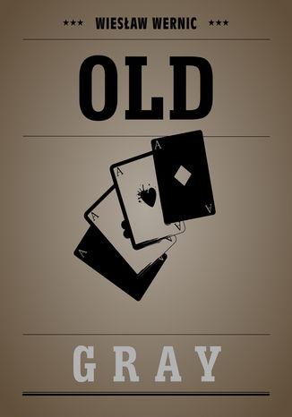 Okładka książki/ebooka Old Gray