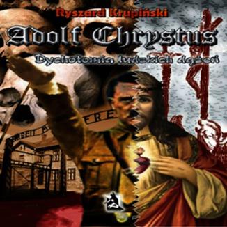 Okładka książki Adolf Chrystus. Dychotomia ludzkich dążeń