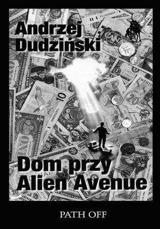 Okładka książki/ebooka Dom przy Alien Avenue