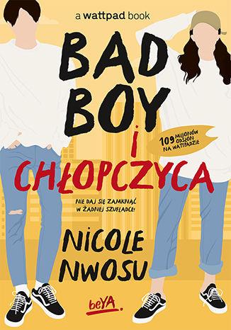 Okładka książki/ebooka Bad boy i chłopczyca