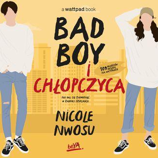 Okładka książki Bad boy i chłopczyca