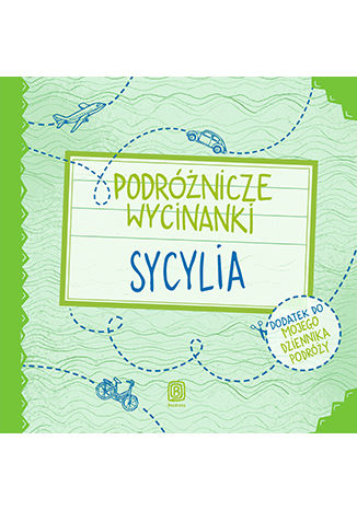 Okładka książki Podróżnicze wycinanki. Sycylia. Wydanie 1