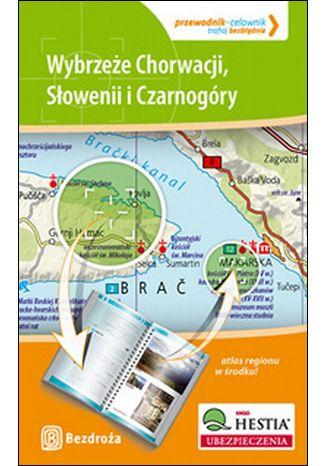 Okładka książki/ebooka Wybrzeże Chorwacji, Słowenii i Czarnogóry. Przewodnik - Celownik. Wydanie 1