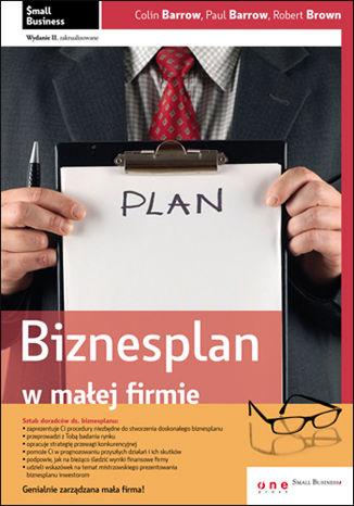Okładka książki/ebooka Biznesplan w małej firmie. Wydanie II zaktualizowane