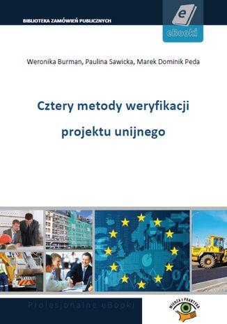 Okładka książki/ebooka Cztery metody weryfikacji projektu unijnego
