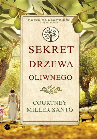 Okładka książki/ebooka Sekret drzewa oliwnego