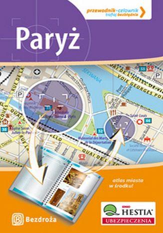 Okładka książki/ebooka Paryż. Przewodnik - Celownik. Wydanie 1