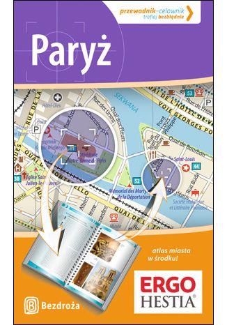 Okładka książki/ebooka Paryż. Przewodnik - Celownik. Wydanie 2
