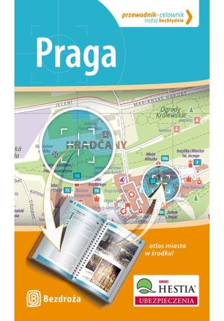 Praga. Przewodnik - Celownik. Wydanie 1
