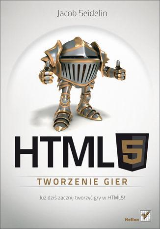Okładka książki/ebooka HTML5. Tworzenie gier