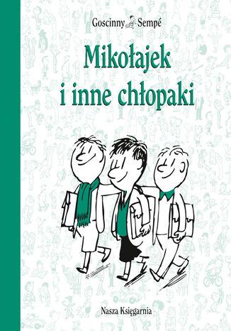 Okładka książki/ebooka Mikołajek i inne chłopaki