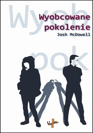 Okładka książki/ebooka Wyobcowane pokolenie