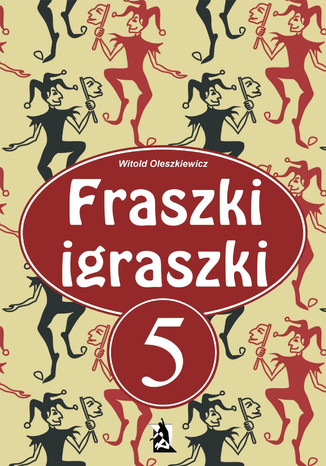 Okładka książki/ebooka Fraszki igraszki V