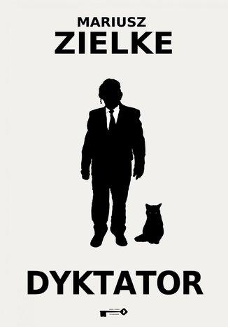 Okładka książki/ebooka Dyktator