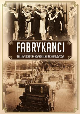 Okładka książki/ebooka Fabrykanci