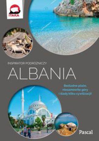 Okładka książki/ebooka Albania Inspirator podróżniczy