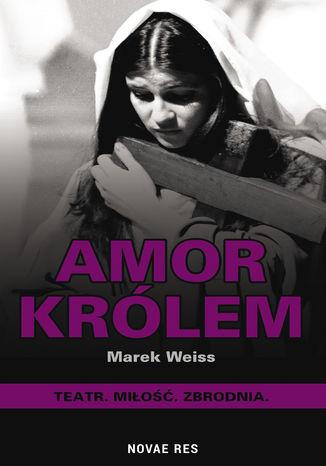 Okładka książki/ebooka Amor Królem