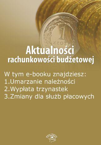 Okładka książki/ebooka Aktualności rachunkowości budżetowej, wydanie styczeń 2016 r