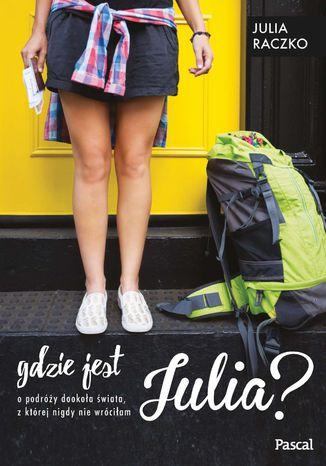 Okładka książki/ebooka Gdzie jest Julia