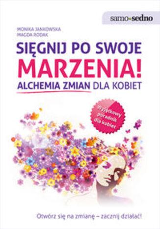 Okładka książki/ebooka Sięgnij po swoje marzenia!