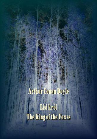 Okładka książki/ebooka Lisi król. The King of the Foxes