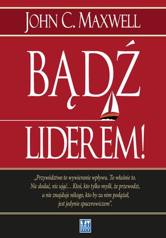 Okładka książki/ebooka Bądź liderem!
