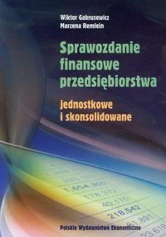 Okładka książki/ebooka Sprawozdanie finansowe przedsiębiorstwa