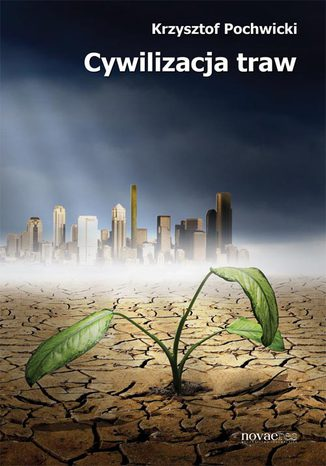 Okładka książki/ebooka Cywilizacja traw