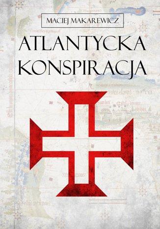 Okładka książki/ebooka Atlantycka Konspiracja