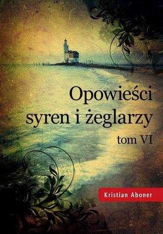 Okładka książki/ebooka Opowieści syren i żeglarzy