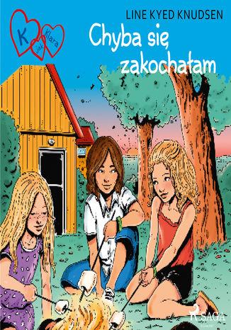 Okładka książki/ebooka K jak Klara 19 - Chyba się zakochałam