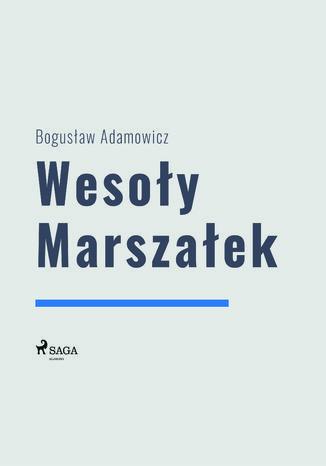 Okładka książki/ebooka Wesoły Marszałek
