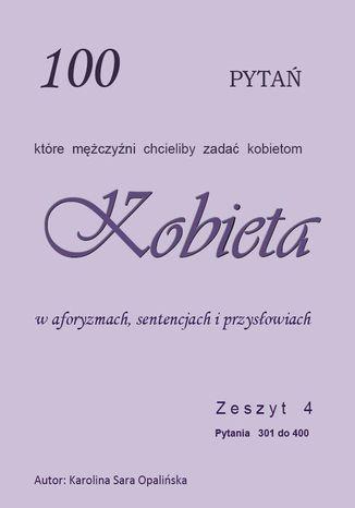 Okładka książki/ebooka Zeszyt 4. 100 pytań, które mężczyźni chcieliby zadać kobietom