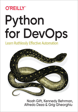 Okładka książki/ebooka Python for DevOps. Learn Ruthlessly Effective Automation