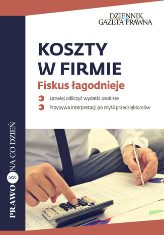 Okładka książki/ebooka Koszty w firmie Fiskus łagodnieje