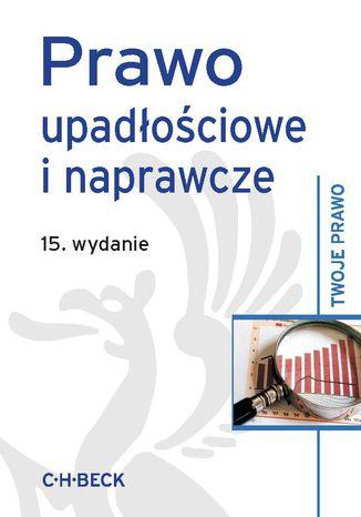Okładka książki/ebooka Prawo upadłościowe i naprawcze