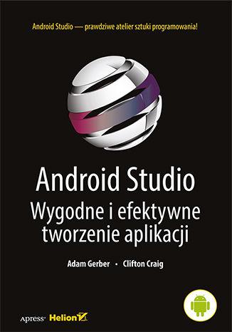 Okładka książki/ebooka Android Studio. Wygodne i efektywne tworzenie aplikacji