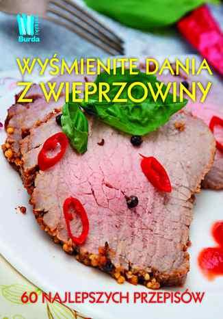 Okładka książki/ebooka Wyśmienite dania z wieprzowiny