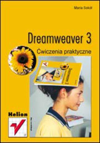 Okładka książki/ebooka Dreamweaver 3. Ćwiczenia praktyczne