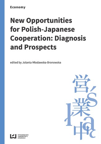 Okładka książki New Opportunities for Polish-Japanese Cooperation: Diagnosis and Prospects