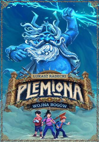 Okładka książki/ebooka Plemiona (#1). Wojna bogów
