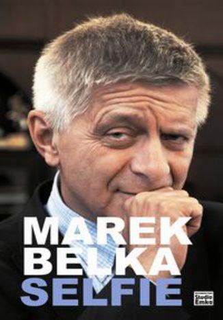 Okładka książki/ebooka Marek Belka Selfie