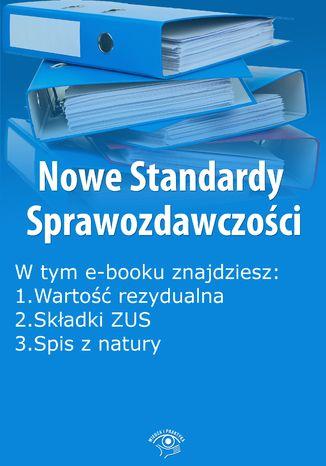Okładka książki/ebooka Nowe Standardy Sprawozdawczości , wydanie listopad 2014 r. część II