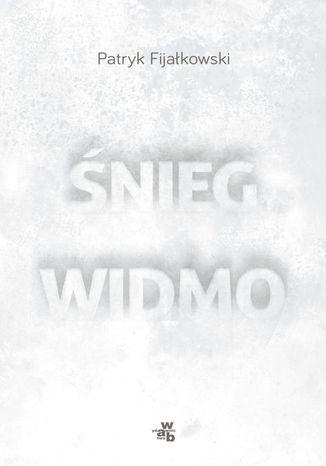 Okładka książki/ebooka Śnieg widmo