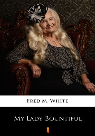 Okładka książki/ebooka My Lady Bountiful