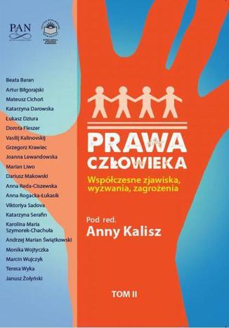 Okładka książki/ebooka Prawa człowieka. Współczesne zjawiska, wyzwania, zagrożenia Tom II