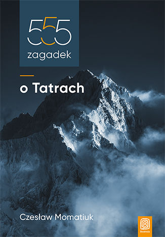 Okładka książki/ebooka 555 zagadek o Tatrach