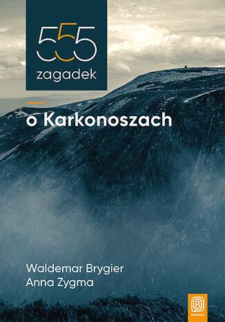 Okładka książki/ebooka 555 zagadek o Karkonoszach