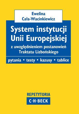 Okładka książki/ebooka System instytucji Unii Europejskiej